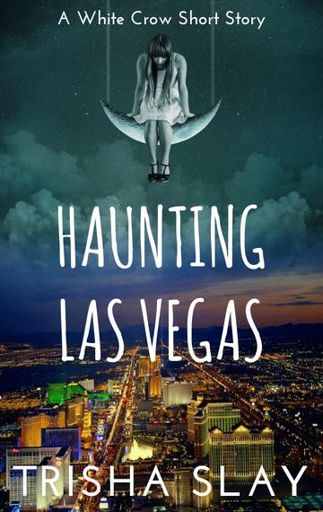 Haunting Las Vegas